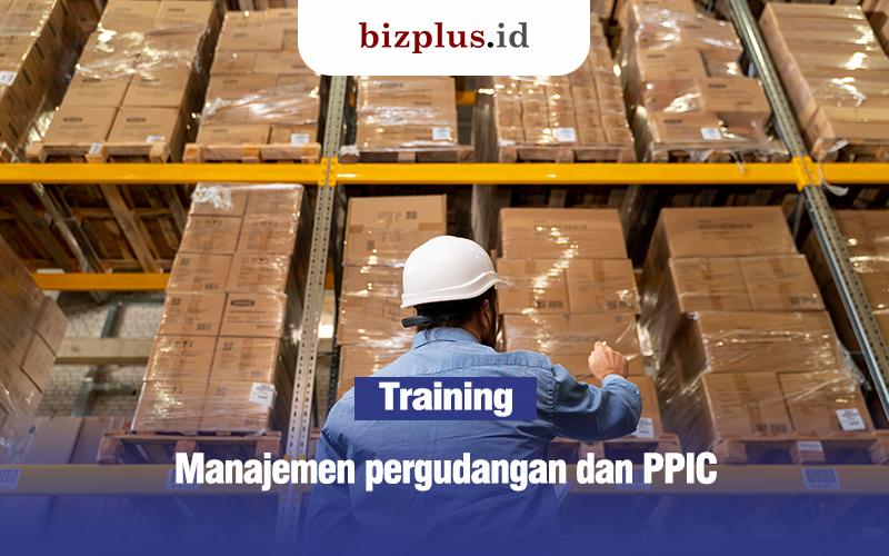 Manajemen pergudangan dan PPIC