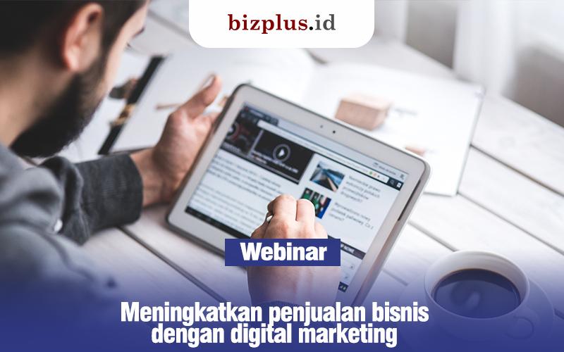 Meningkatkan penjualan bisnis dengan digital marketing