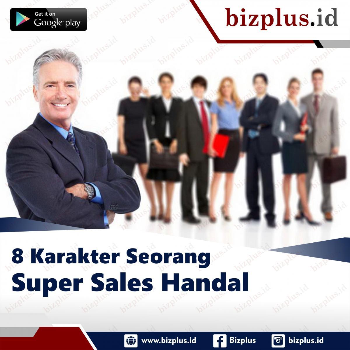 8 Karakter Seorang Super Sales Handal (Slide 1)