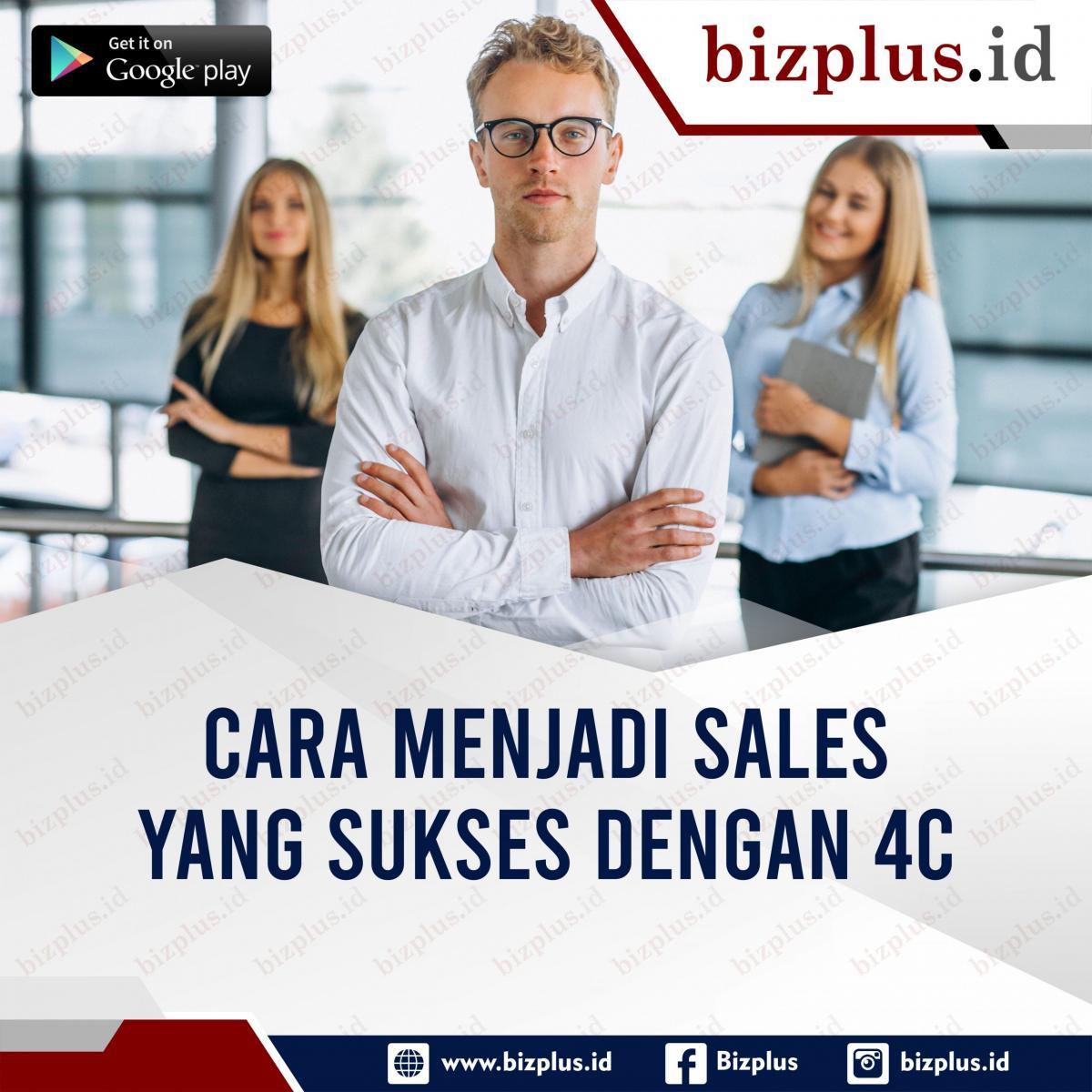 Cara Menjadi Sales Yang Sukses Dengan 4C (Slide 1)